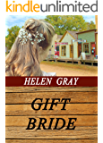 Gift Bride (Love on the Range Book 1)