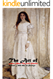 The Art of James Abbott McNeill Whistler Volume I 1850-1563 (25 Paintings): (The Amazing World of Art) (English Edition)