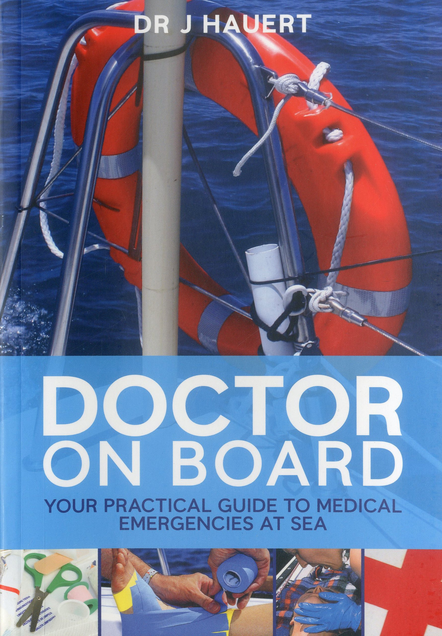 Doctor On Board: A Guide to Dealing with Medical Emergencies PDF