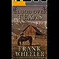 Blood Over Texas (Westward Saga Western) (A Western Adventure Fiction)