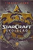Starcraft. Evolução