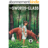 The Swords of Glass Vol. 1