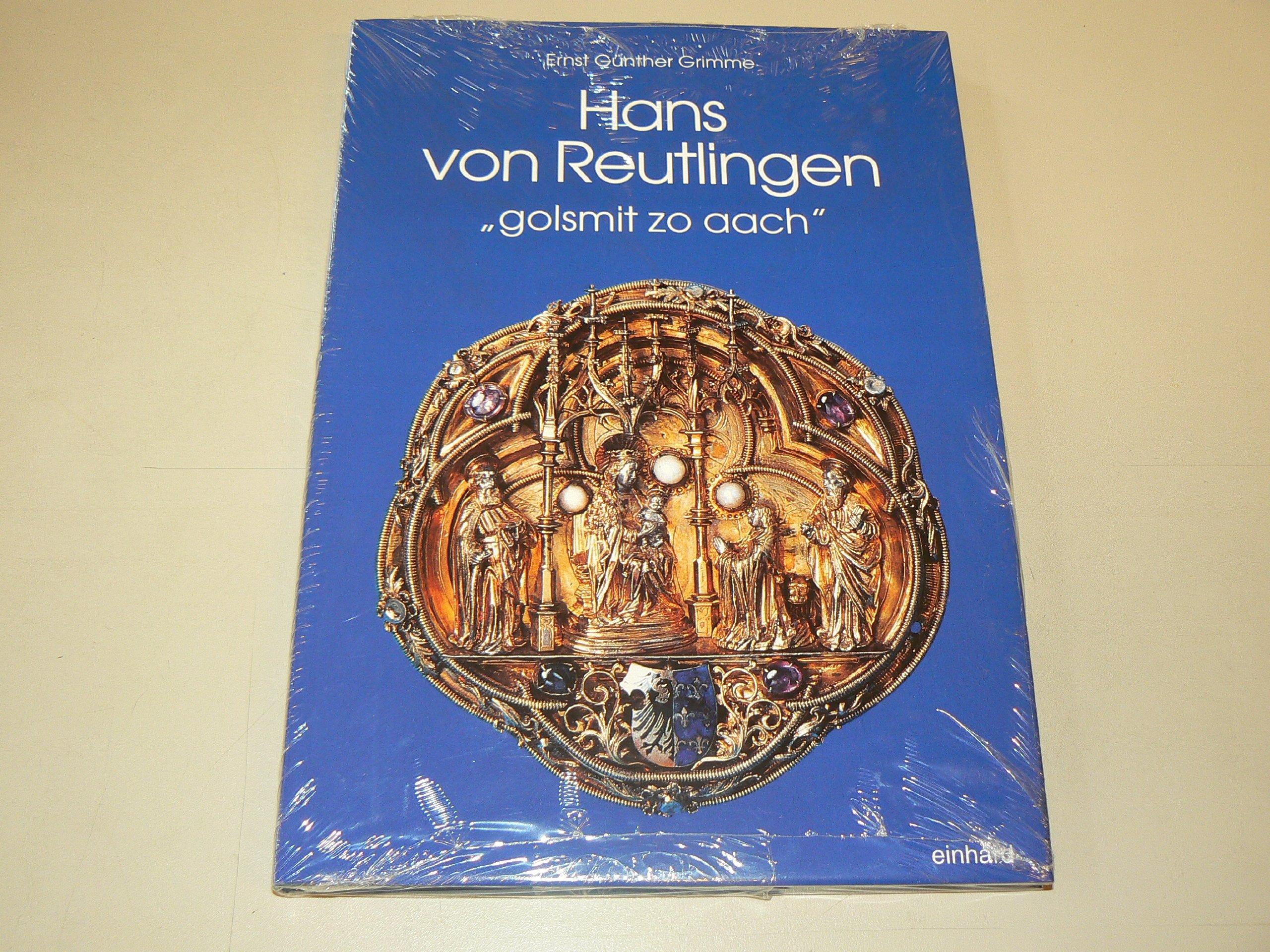 Hans von Reutlingen:golsmit zo...