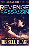 Revenge of the Assassin: (Assassin Series #2)