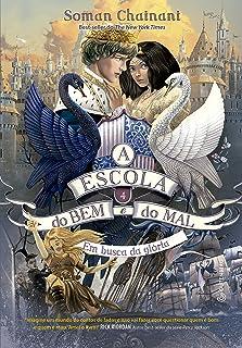Escola do Bem e do Mal - Volume 4 - Edição Autografada