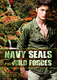 Navy Seals - Wild Forces (Volume III): Operation Wühlmaus (German Edition)