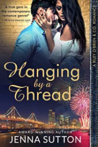 Hanging by a Thread (Riley O'Brien & Co. #3)