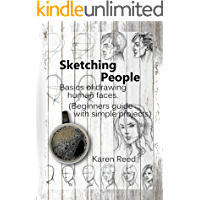 Sketching People: Basics of drawing human faces (Beginners guide with simple projects) book cover