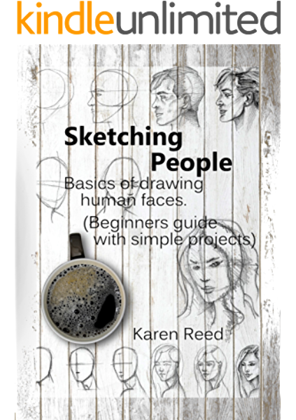 Sketching People Basics Of Drawing Human Faces Beginners Guide With Simple Projects Kindle Edition By Reed Karen Arts Photography Kindle Ebooks Amazon Com