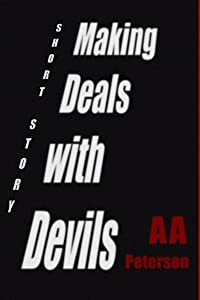 Making Deals with Devils