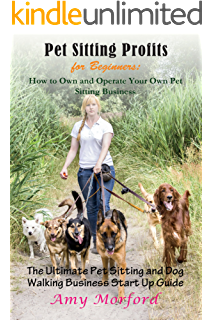 amazon com pet sitter secrets tips forms systems and behind the