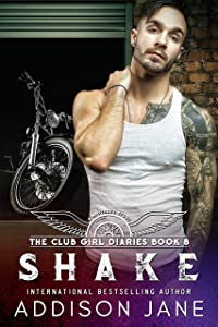 Shake (The Club Girl Diaries Book 8)