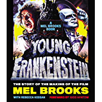 Young Frankenstein: A Mel Brooks Book: The Story
