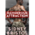 Dangerous Attraction (Aegis Group Book 1)