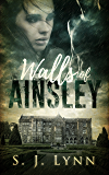Walls of Ainsley (Wall's of Ainsley Book 1)