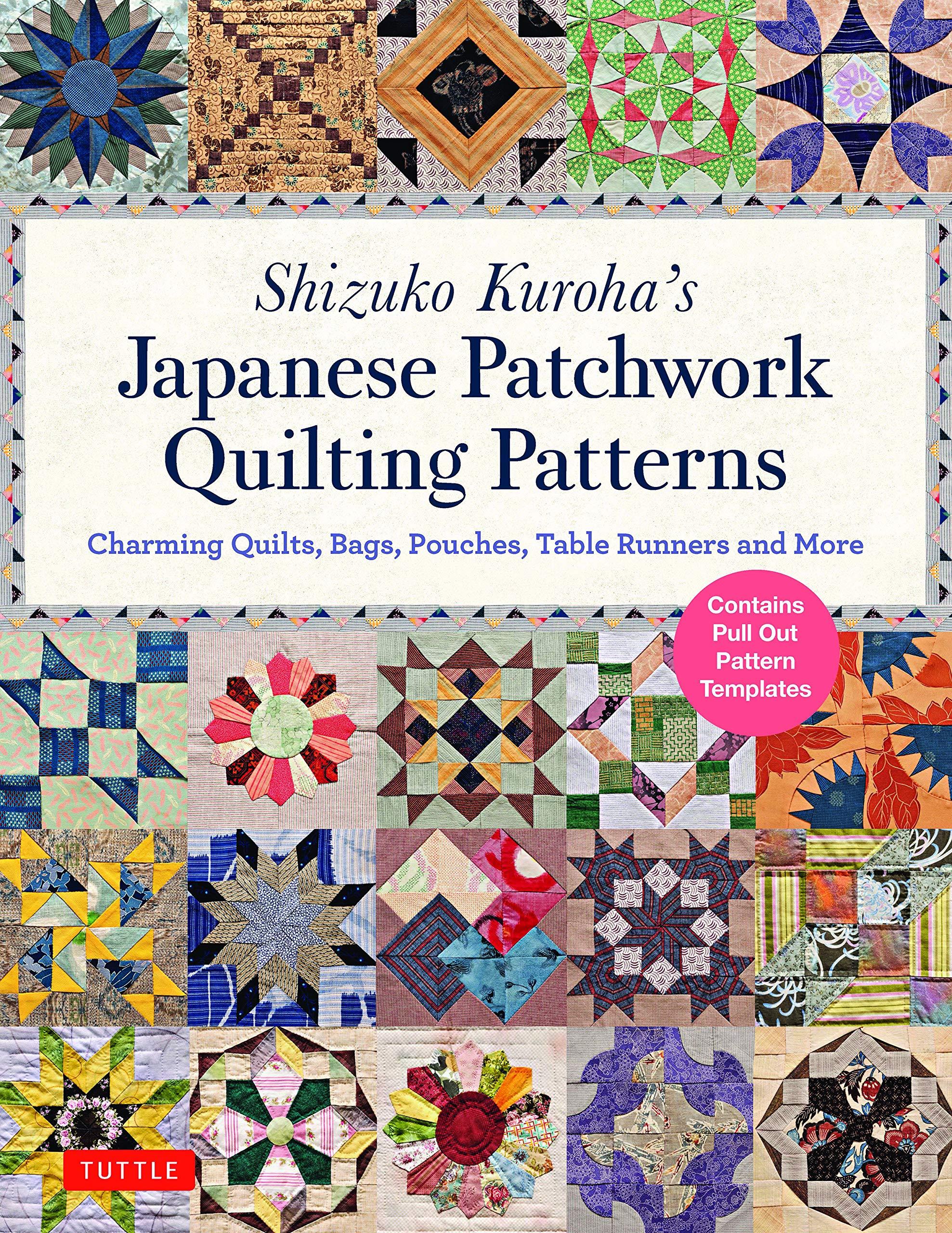 Shizuko Kuroha's Japanese Patchwork Quilting Patterns Charming ...