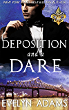Deposition and a Dare (Saints and Sinners Book 1)