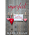 The Imperfect Series Three Book Bundle