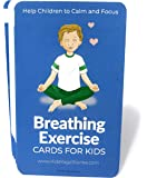 Breathing Exercise Cards for Kids: Help Children to Calm and Focus