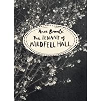 The Tenant of Wildfell Hall (Vintage Classics Bronte Series)