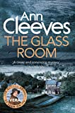 The Glass Room (Vera Stanhope)