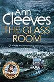 The Glass Room: A Vera Stanhope Novel 5