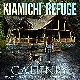 Kiamichi Refuge: The Kiamichi Survival Series, Book 1