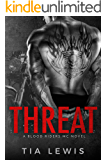 Threat: (A Blood Riders MC Novel Book 1)