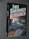 Berserker Kill (Berserker Series)