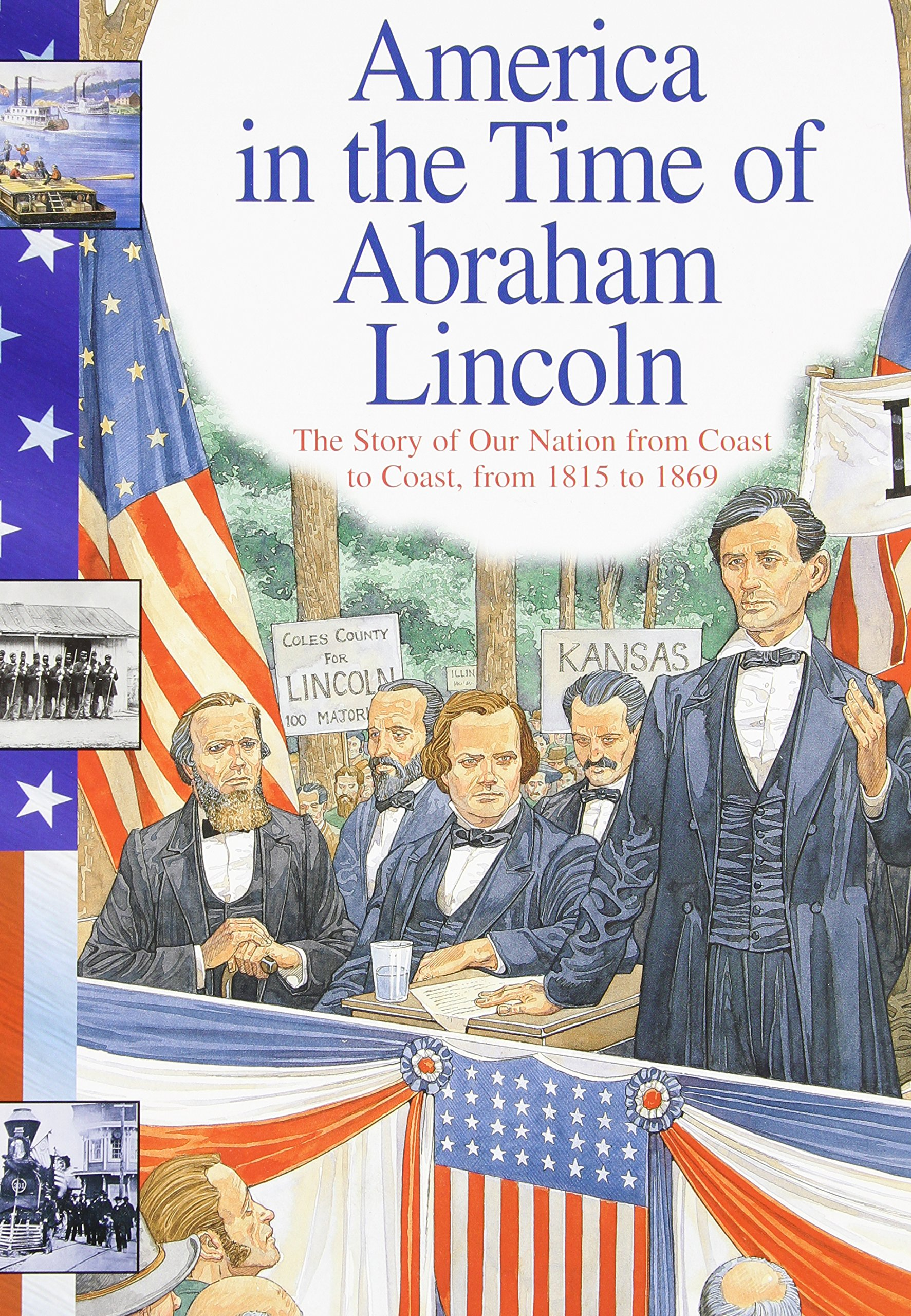 abraham lincoln the story of our nation from coast to coast from