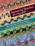 Stunning Stitches for Crazy Quilts: 480 Embroidered Seam Designs & 36 Stitch-Template Designs for Perfect Placement
