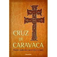 Cruz de Caravaca - Nova Edição