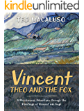 Vincent, Theo and the Fox: A mischievous adventure through the paintings of Vincent van Gogh