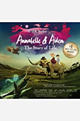 Annabelle & Aiden: The Story Of Life Kindle Edition