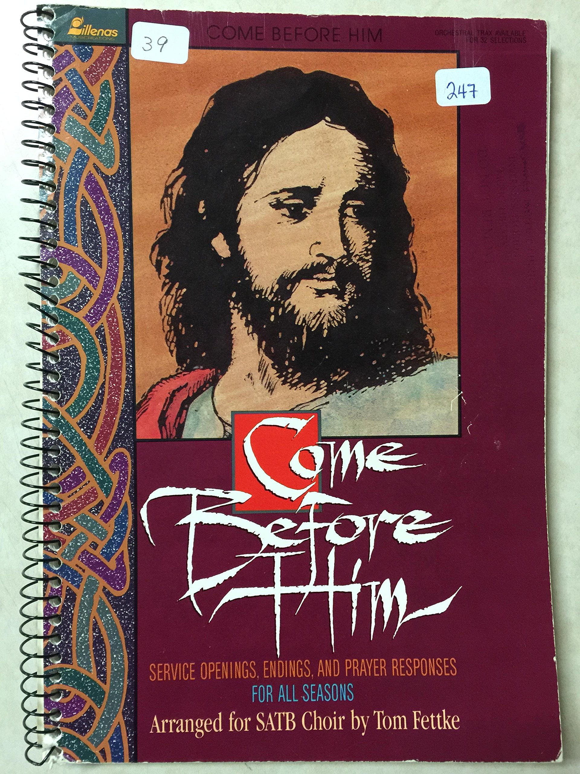 Come Before Him: Service Openings, Endings, and Prayer Responses for All Seasons