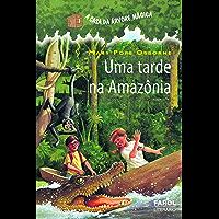 Uma tarde na Amazônia (A casa da árvore mágica)