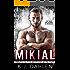 Mikial (Bratva Blood Brothers Book 2)