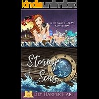 Stormy Seas (A Rowan Gray Mystery Book 3)