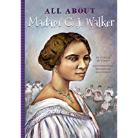 All About Madam C.J. Walker (All About...)