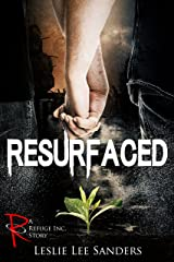 Resurfaced (Refuge Inc.)