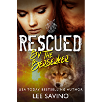 Rescued by the Berserker (The Berserker Brides Book 1)