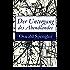 Der Untergang des Abendlandes (Vollständige Ausgabe: Band 1&2): Umrisse einer Morphologie der Weltgeschichte (Gestalt und Wirklichkeit) + Welthistorische Perspektiven