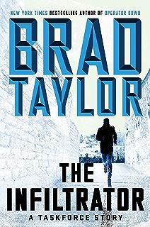 The Infiltrator A Taskforce Story Pike Logan Thriller