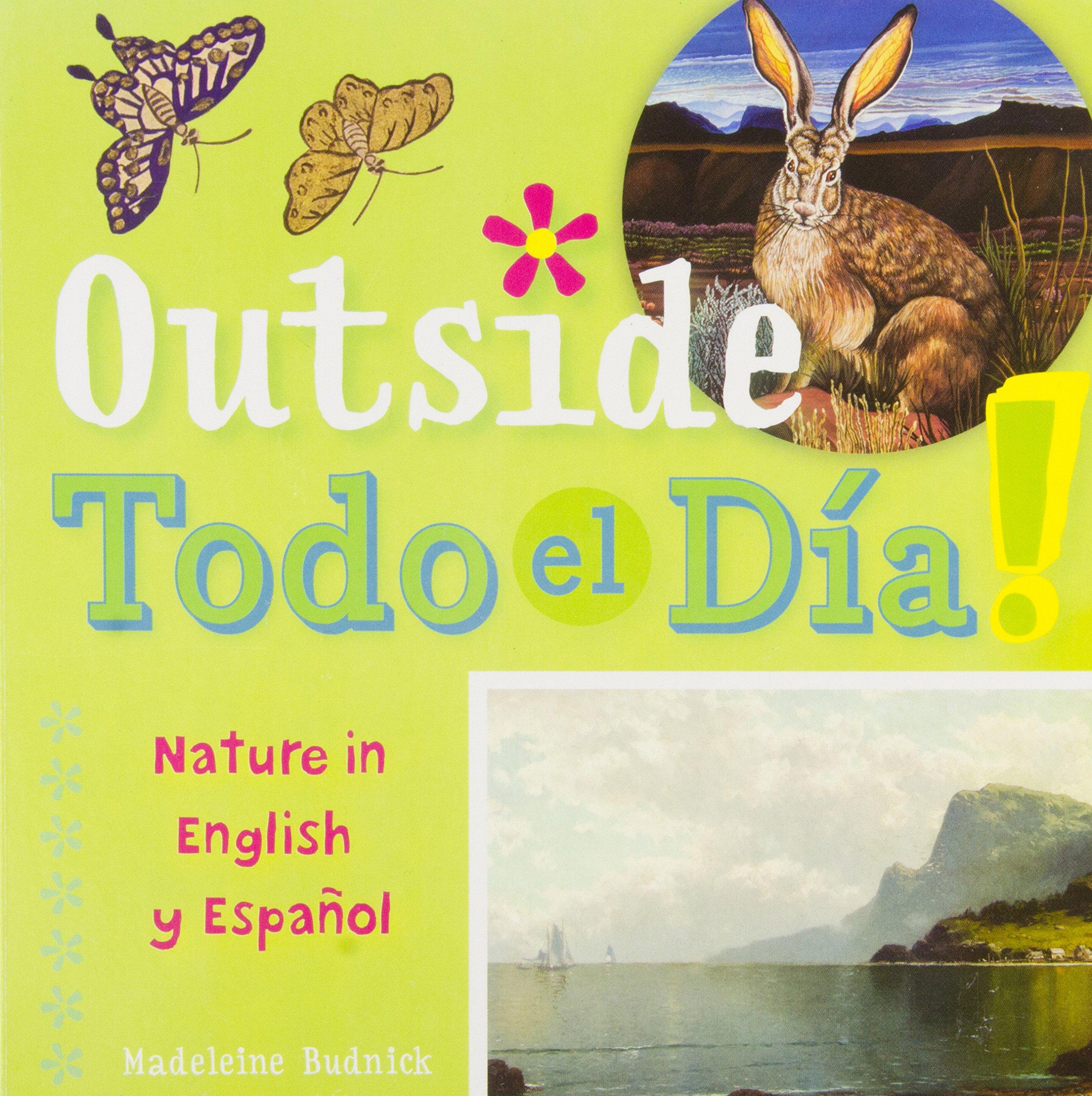 Outside Todo el Día: Nature in English y Español (ArteKids) ebook