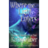 Where the Light Enters (Colorado Chapters Book 2)