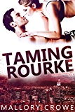 Taming Rourke (Devereaux Billionaires Book 4) (English Edition)