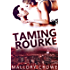 Taming Rourke (Devereaux Billionaires Book 4)