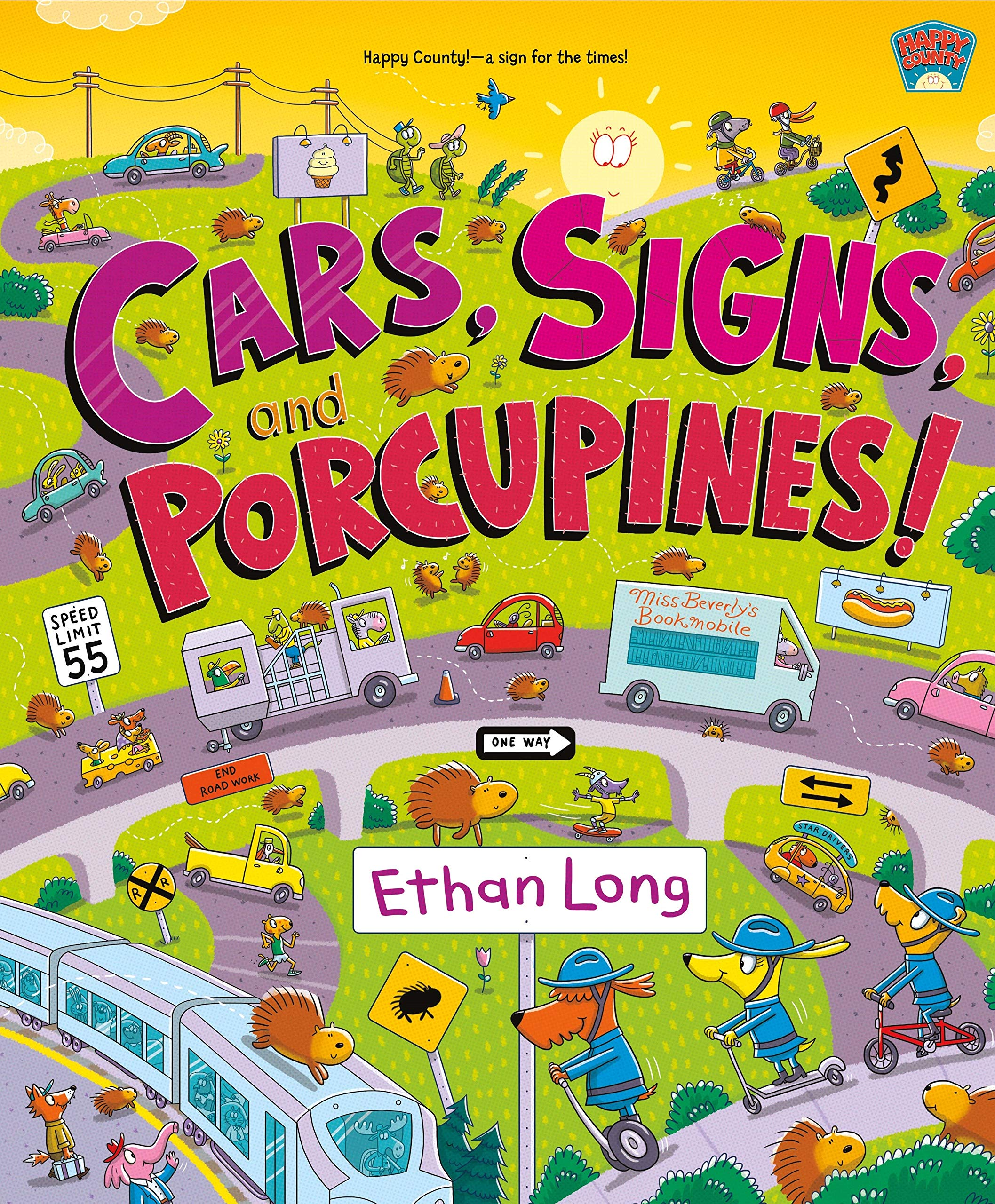 Amazon.com: Cars, Signs, and Porcupines!: Happy County Book 3 (Happy  County, 3) (9781250765987): Long, Ethan, Long, Ethan: Books