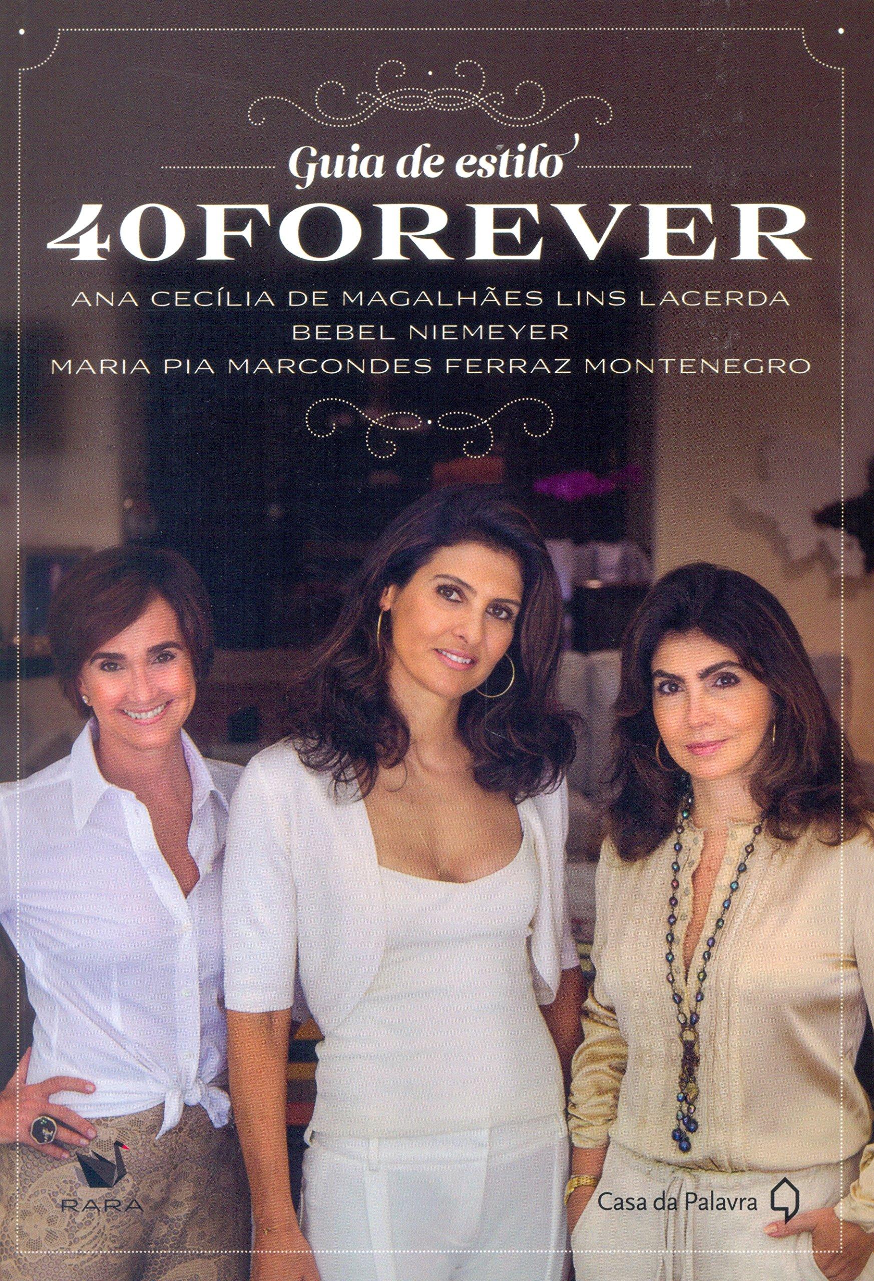 Guia de Estilo 40 Forever (Em Portugues do Brasil) pdf epub
