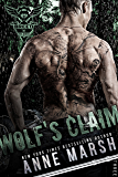 Wolf's Claim: A Wolf Pack Motorcycle Club Book (A Breed MC Book 3)